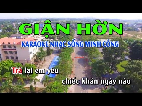 Giận Hờn Karaoke Nhạc Sống Minh Công    Beat Phối Hay Nhất