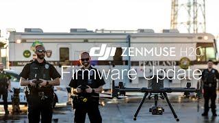 Zenmuse H20 | Firmware Update