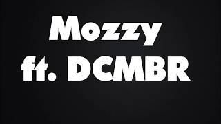 Afraid- Mozzy ft DCMBR- lyrics