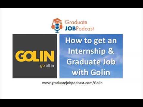 How to get an Internship & Graduate Job with Golin