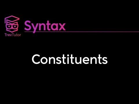 [Syntax] Constituents
