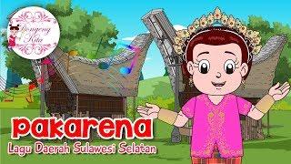 PAKARENA | Lagu Daerah Sulawesi Selatan | Budaya Indonesia | Dongeng Kita