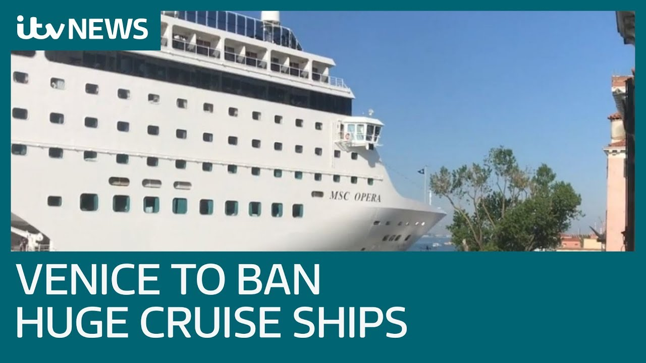 Venice to ban large cruise ships after 10 year battle | ITV News