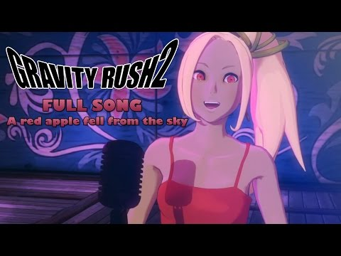 [Full Song] A red apple fell from the sky (Discovery of Gravitation) - Gravity Rush 2