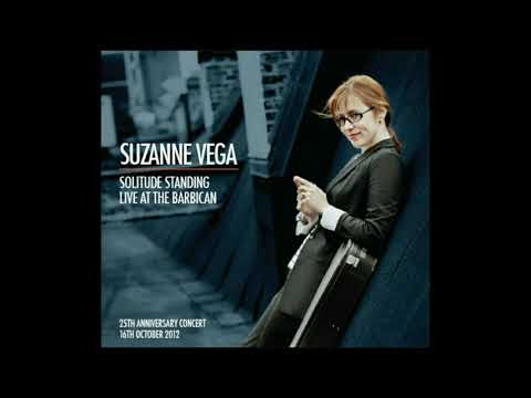 SUZANNE VEGA - Solitude Standing (Live At The Barbican - 16 Oct. 2012) - full album