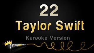 taylor swift 22 karaoke version