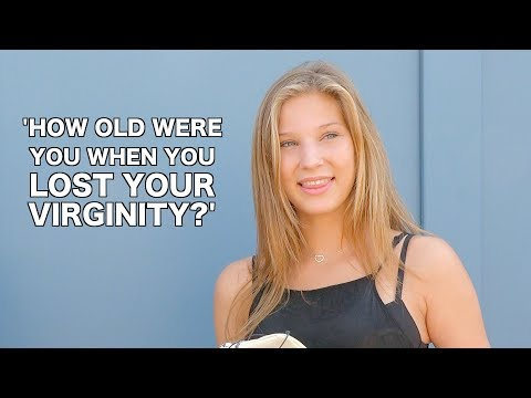 HOW OLD WERE YOU WHEN YOU LOST YOUR VIRGINITY!?