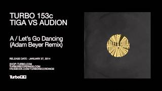 Tiga VS Audion - Let