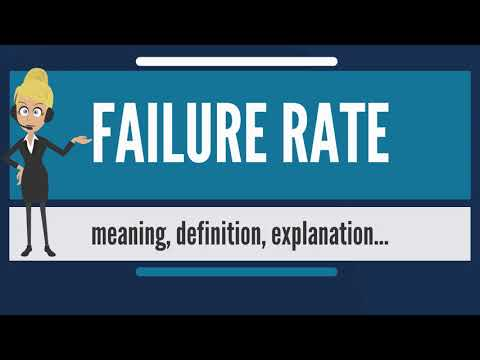 what is FAILURE RATE? What does FAILURE RATE mean? FAILURE RATE meaning, definition & explanation