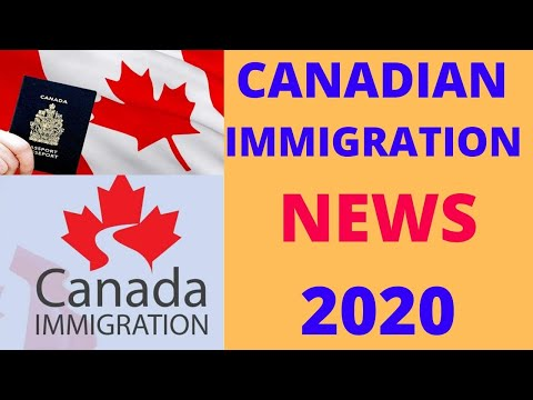 Canadian Immigration In 2020 | Latest Canada Immigration News