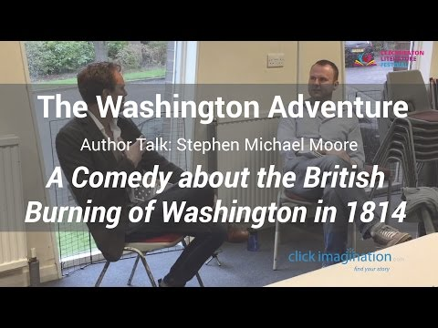 The Burning of Washington: Author Talk -The Washington Adventure