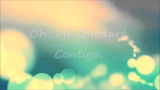 Me Quedaré Contigo (Stay With You - John Legend)