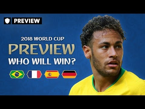 WHO WILL WIN THE WORLD CUP? | 2018 WORLD CUP PREVIEW