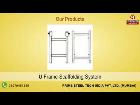 Scaffolding Systems And Fittings By Prime Steel Tech India Private Limited, Mumbai