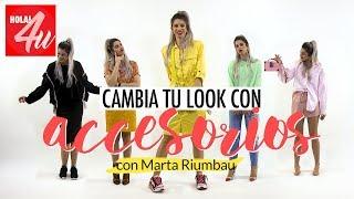 Cambia tu look con ACCESORIOS    Con Marta Riumbau