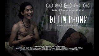[PHIM TÀI LIỆU] ĐI TÌM PHONG - FINDING PHONG OFFICIAL TRAILER