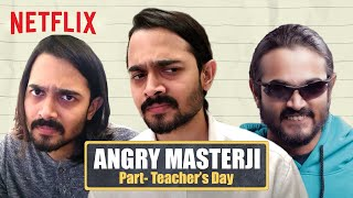 @BB Ki Vines | Angry Masterji | Part: Teacher's Day Special | Netflix India