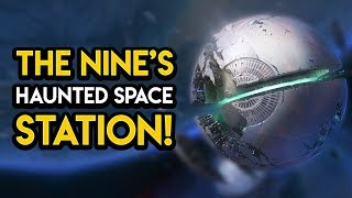 Destiny 2 - THE HAUNTED SPACE STATION THE NINE CONTROL!