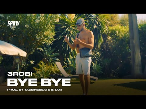 DOWNLOAD: 3robi – Bye Bye (Official Video) Mp4 song