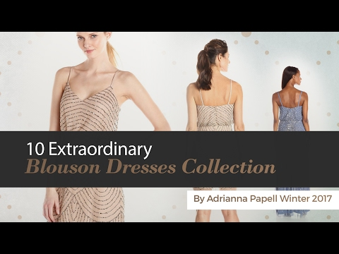 10 Extraordinary Blouson Dresses Collection By Adrianna Papell Winter 2017