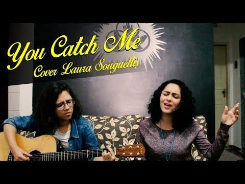 Ingrid Lima - You Catch Me (Cover Laura Souguellis) // ENTOAR UM CÂNTICO NOVO #4