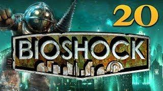 Bioshock: Ep.20