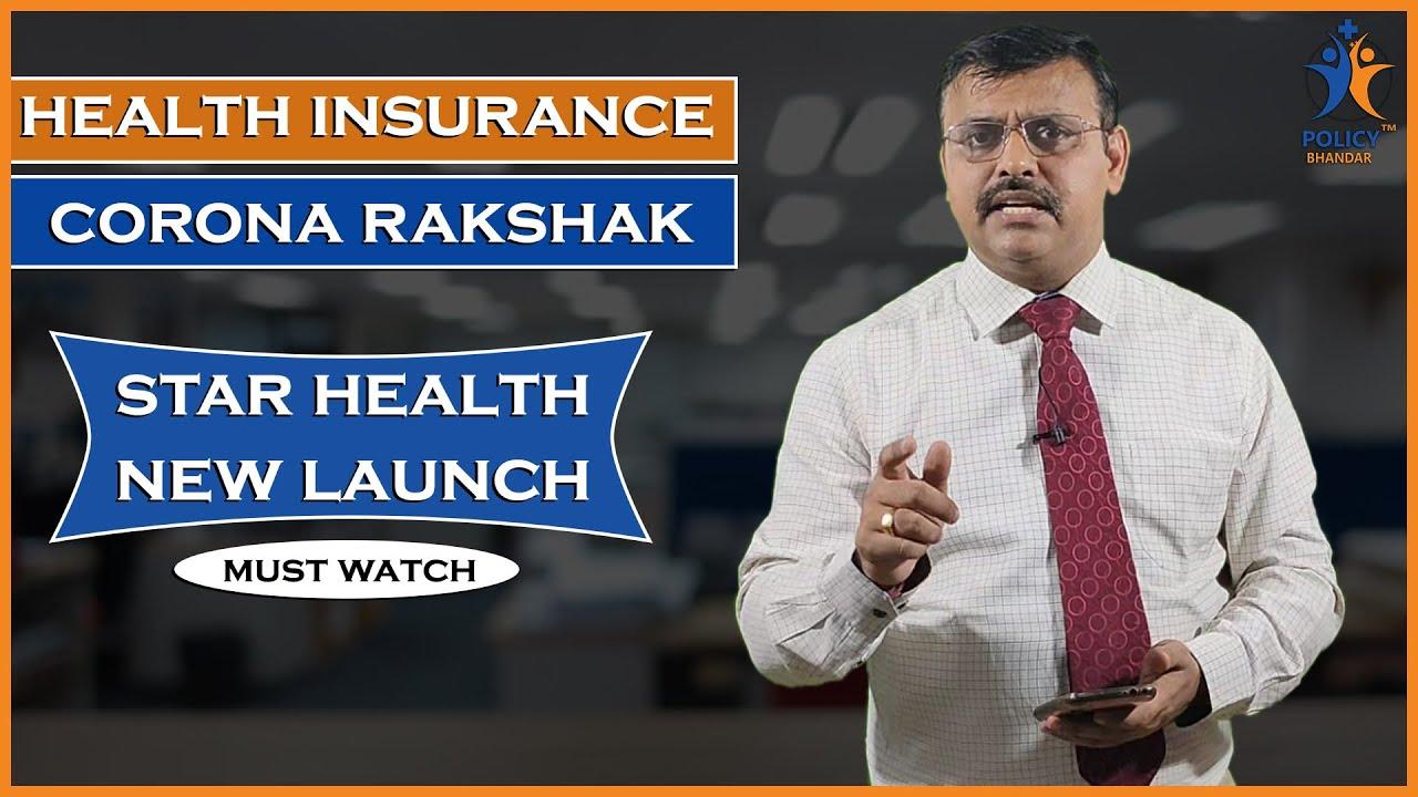 Star Health Insurance   Corona Rakshak Plan   Latest ...