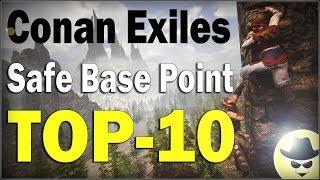 Safe Base Points - TOP 10 - Conan Exiles