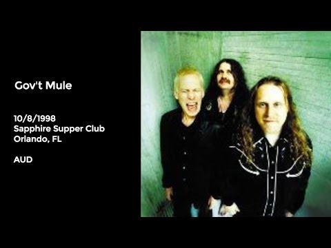 Gov't Mule Live at Sapphire Supper Club, Orlando, FL - 10/8/1998 Full Show AUD