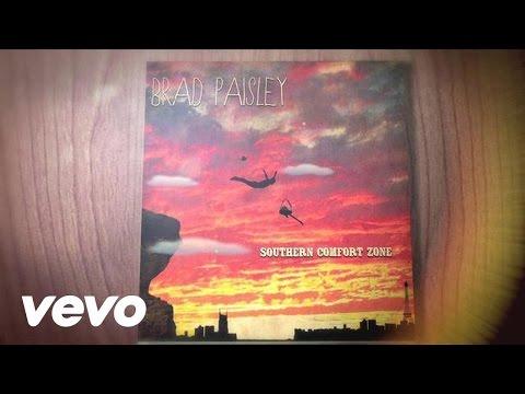 Brad Paisley - Southern Comfort Zone - Fan Lyric Video