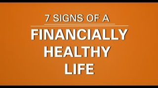 Here's a 30 second checklist with 7 key signs of financially healthy life! so how is your life financially? check it out!