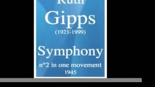 Ruth Gipps 1921 1999 Symphony n 2 in one