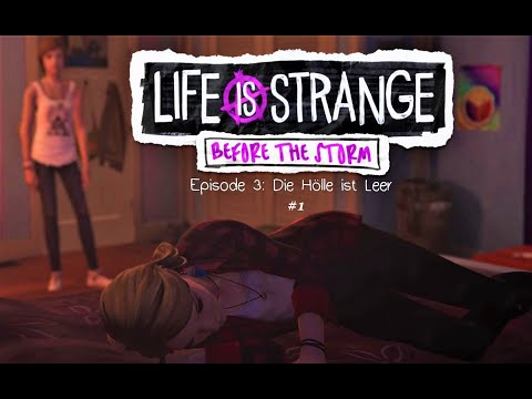 Life is Strange Before the Storm Episode 3 : Die Hölle ist leer # 1 Lets Play thumbnail