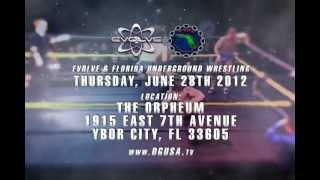 Pro Wrestling - EVOLVE/FUW 30 Second Ad For Ybor City, FL On June 28th, 2012