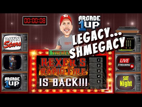 "Arcade 1UP- ""LEGACY...SHMEGACY"" - LATENIGHT REXERSHOW (Rapid Fire Edition) from therexershow"