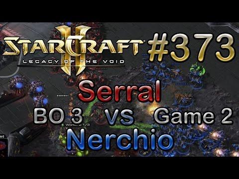 Replay-Cast #373 | mYi.Serral (Z) vs IESGI.Nerchio (Z) | BO3 Spiel 2 | [Deutsch/German]