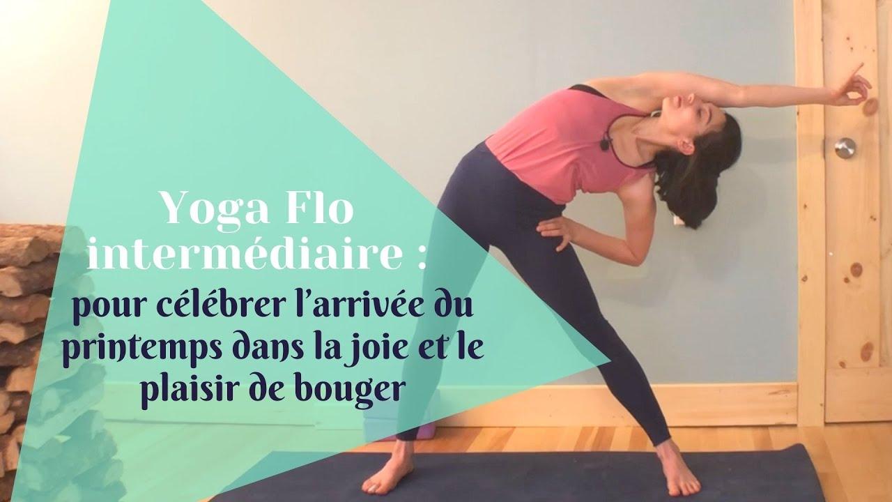 Yoga flo intermédiaire pour célébrer l'arrivée du printemps dans la joie et le plaisir de bouger!