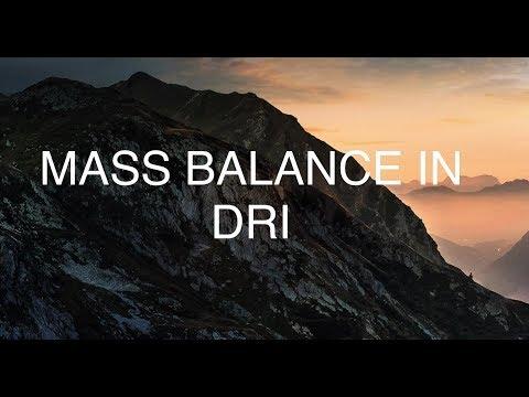 MASS BALANCE IN DRI