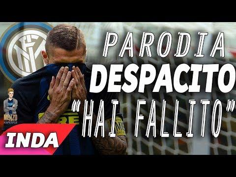 "PARODIA DESPACITO INTER - ""HAI FALLITO"""