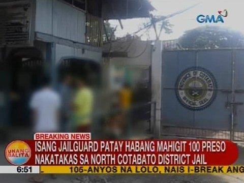Isang jailguard patay, habang mahigit 100 preso nakatakas sa North Cotabato District Jail