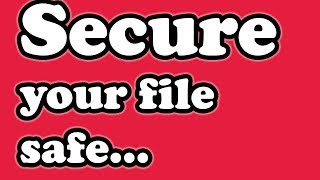 How to use file safe