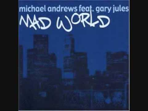 Mad World, Michael Andrews feat Gary Jules