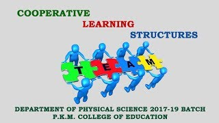 Cooperative Learning Structure Department of Physical Science 2017-19 Batch