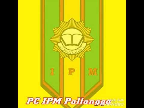Lagu Mars IPM (Ikatan Pelajar Muhammadiyah)