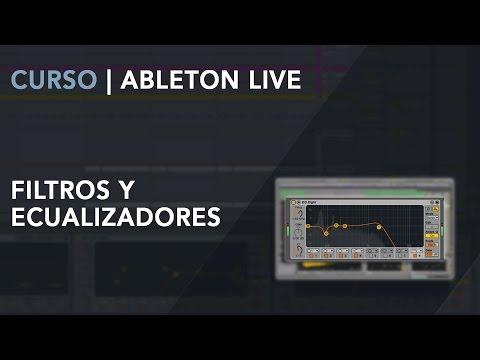Curso Ableton Live: Filtros y Ecualizadores