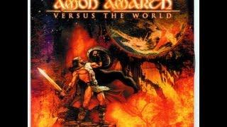 Amon Amarth - Versus The World - Full Album