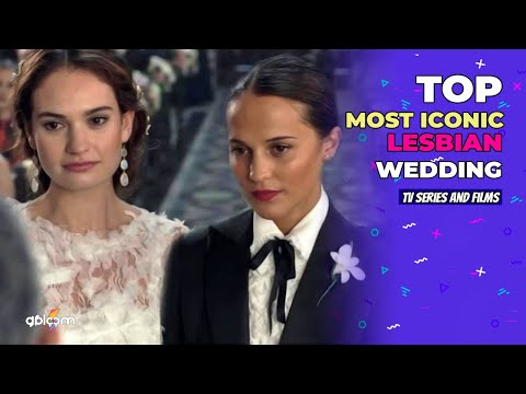 Top: most iconic lesbian wedding in tv series and films ⚢