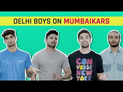 MensXP: Dilliwalas On Mumbaikars | What Delhi Boys Say About Mumbai Boys