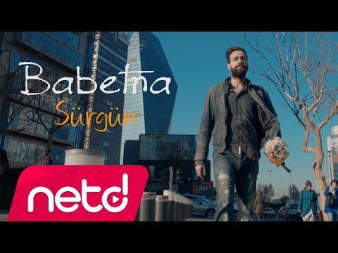 Babetna - Sürgün