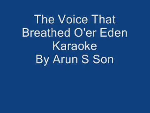 The Voice That Breathed O'er Eden Karaoke
